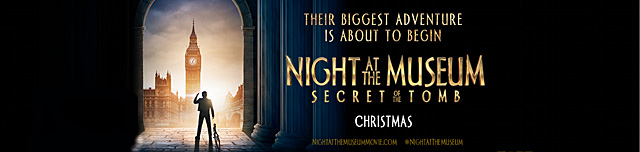 ... Poster for Night at the Museum: Secret of the Tomb! - ComingSoon.net