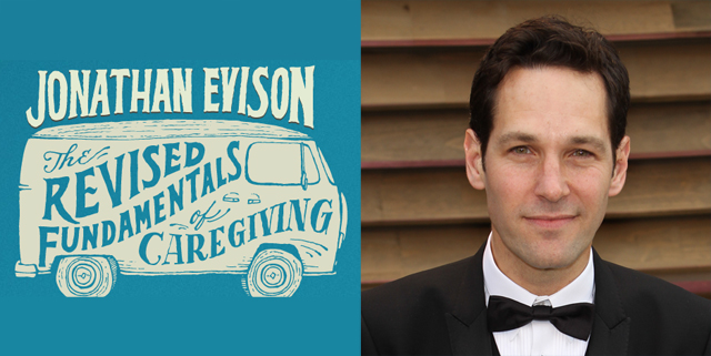 The Revised Fundamentals of Caregiving Paul Rudd