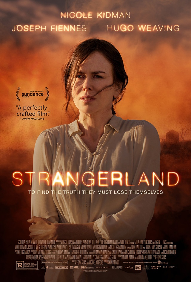 Alchemy has provided ComingSoon.net with your exclusive first look at the poster for the thriller Strangerland, starring Nicole Kidman, Joseph Fiennes and Hugo Weaving.