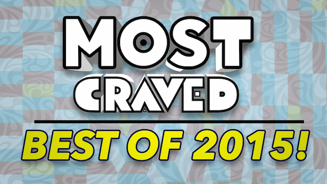 Take a look at Most Craved's Best of 2015.