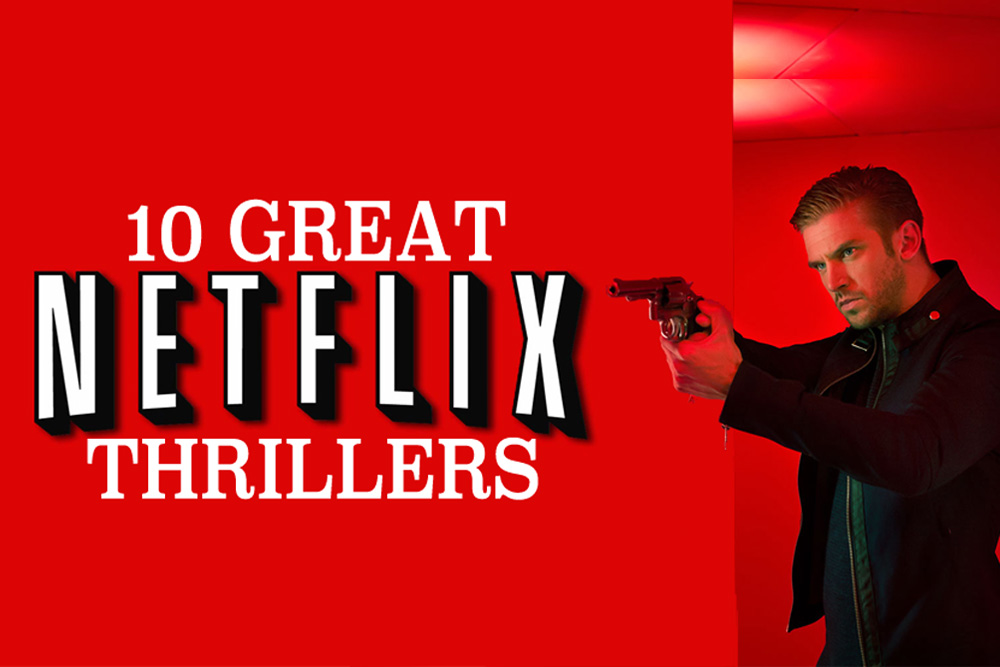 Top 10 Thrillers