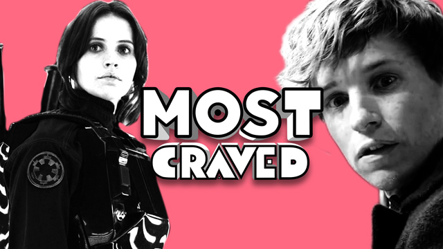 Most Craved on the Doctor Strange, Rogue One, Fantastic Beasts Trailers and More