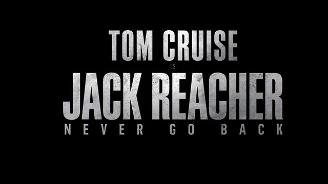 Never Go Back Trailer: Take a Look at Jack Reacher 2!