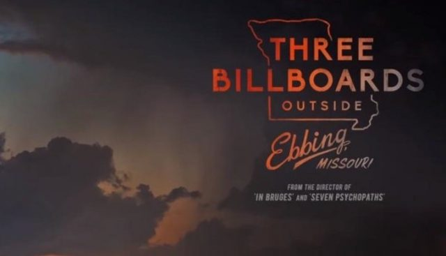 Trailer and Poster for Martin McDonagh's Three Billboards Outside Ebbing, Missouri