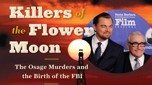 Martin Scorsese and Leonardo DiCaprio are looking to reteam for a new project, Killers of the Flower Moon. Killers of the Flower Moon is based on the origins of the FBI.
