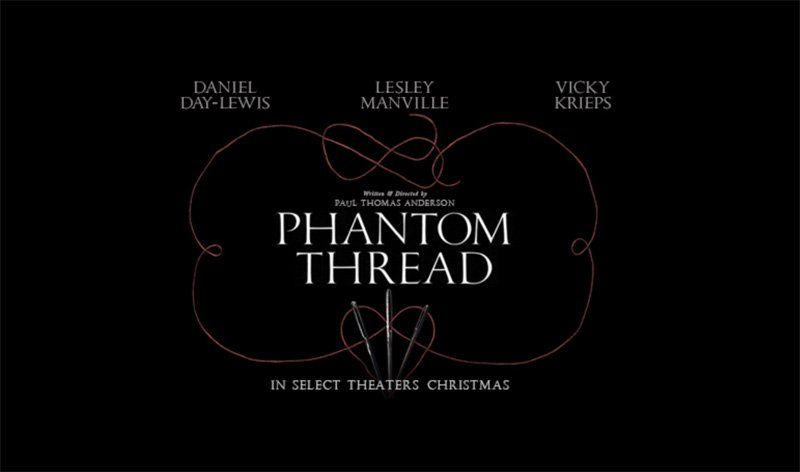 Watch the Trailer for Paul Thomas Anderson's Phantom Thread