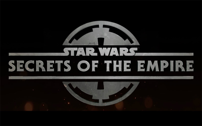 Star Wars: Secrets of the Empire Tickets are Now On Sale