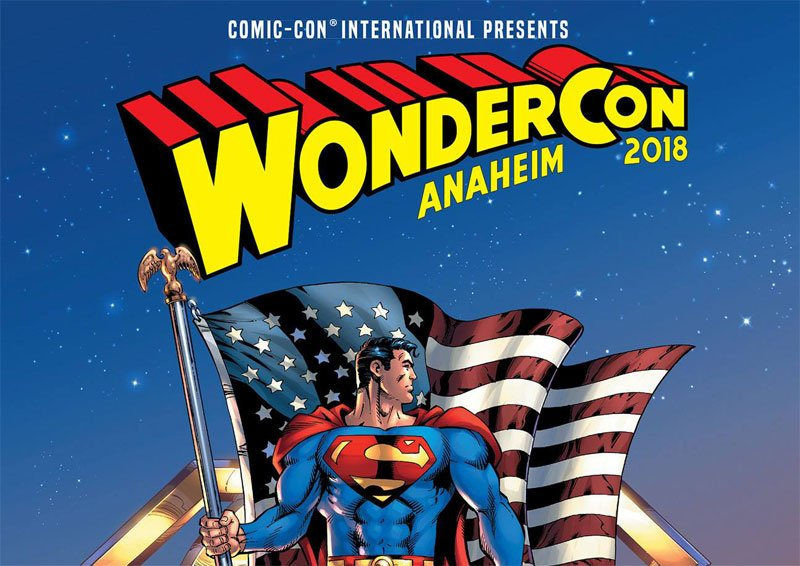 WonderCon 2018 Schedule Highlights