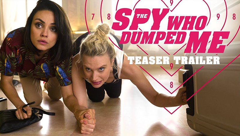 'The Spy Who Dumped Me' trailer is out