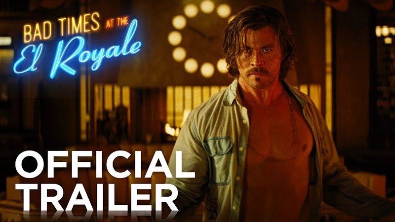 The First 'Bad Times At The El Royale' Trailer Is Here