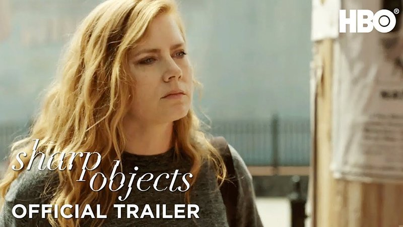 Unravel the Past in the Sharp Objects Official Trailer