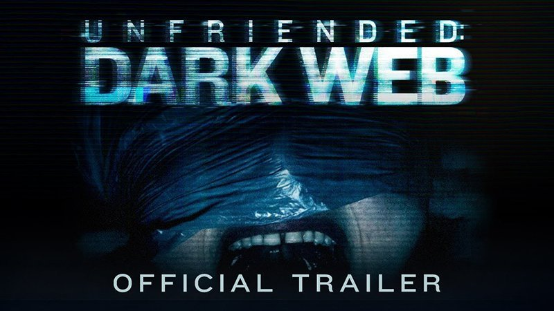 Death Wants Some Face Time in the Unfriended: Dark Web Trailer & Poster