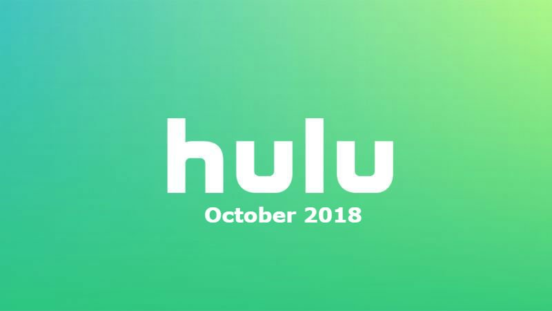 New to Hulu in October 2018: All the Movies and Shows Coming and Going