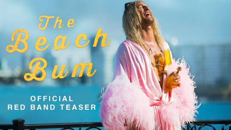 The Beach Bum Trailer: Meet Matthew McConaughey as Moondog