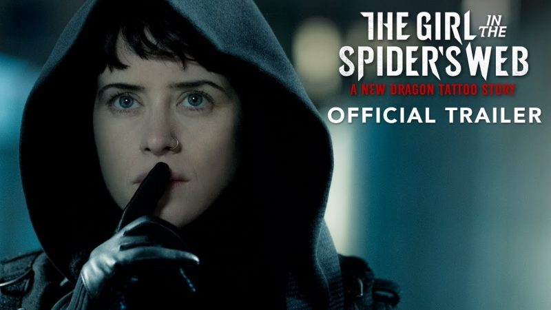 New The Girl in the Spider's Web Trailer Captures Our Attention