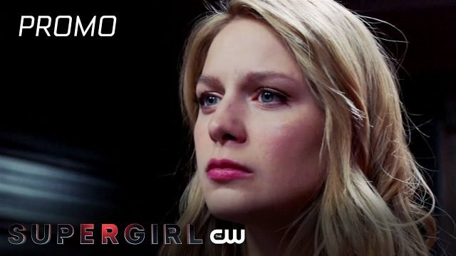 Supergirl Episode 4.10 Promo: Kara's Loved Ones are at Risk
