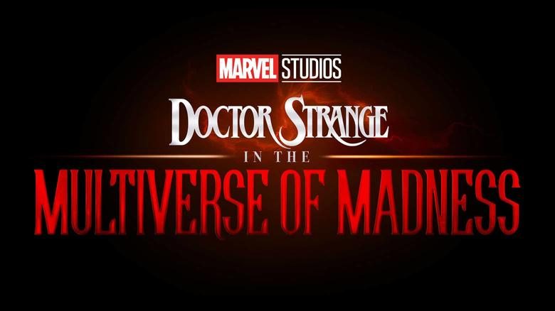 'Doctor Strange In The Multiverse Of Madness' Coming In May 2021