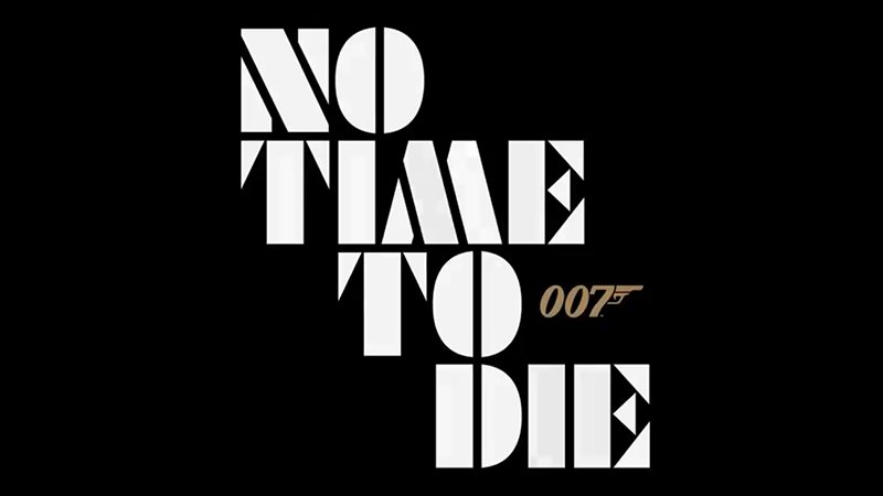Bond 25 Title Officially Revealed as No Time to Die