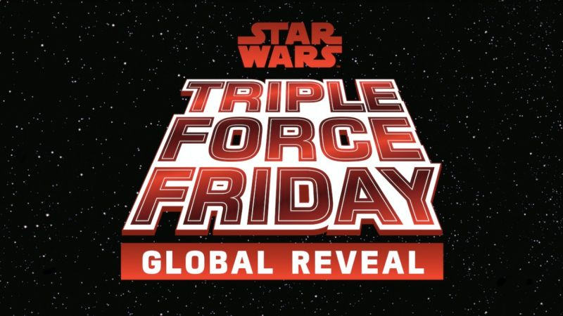 Star Wars Triple Force Friday Global Reveal Set for This Thursday!