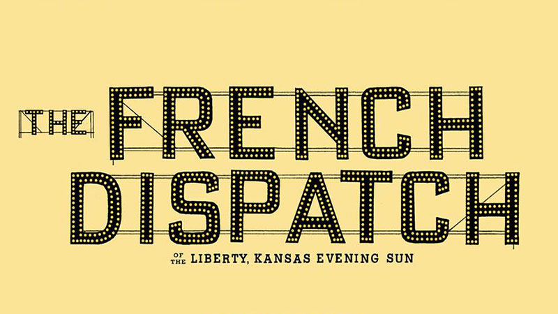 Wes Anderson's The French Dispatch Release Date & Whimsical Logo