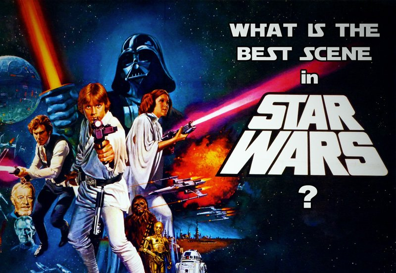 POLL: What is the Best Scene in Star Wars?