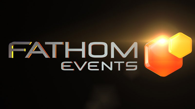 Fathom Events Shares List of Canceled & Postponed Events