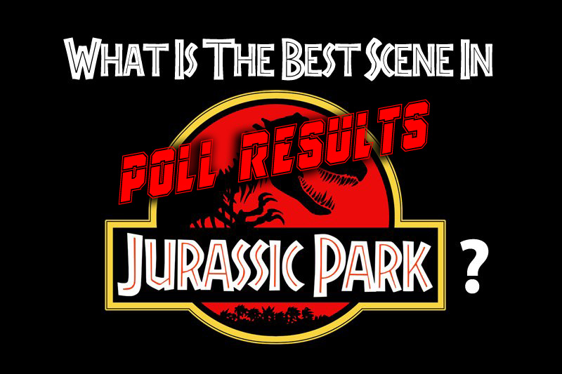 POLL RESULTS: What's the Best Scene in Jurassic Park?