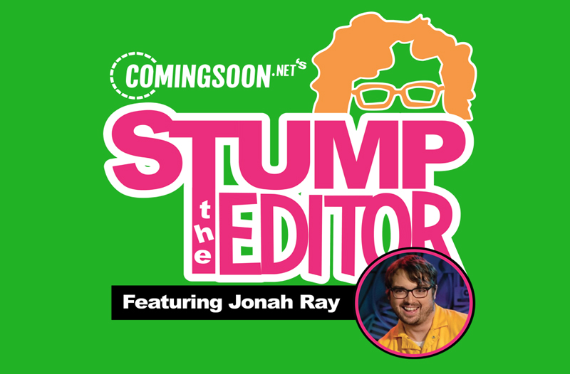 ComingSoon.net's Stump the Editor Episode 1: Jonah Ray!