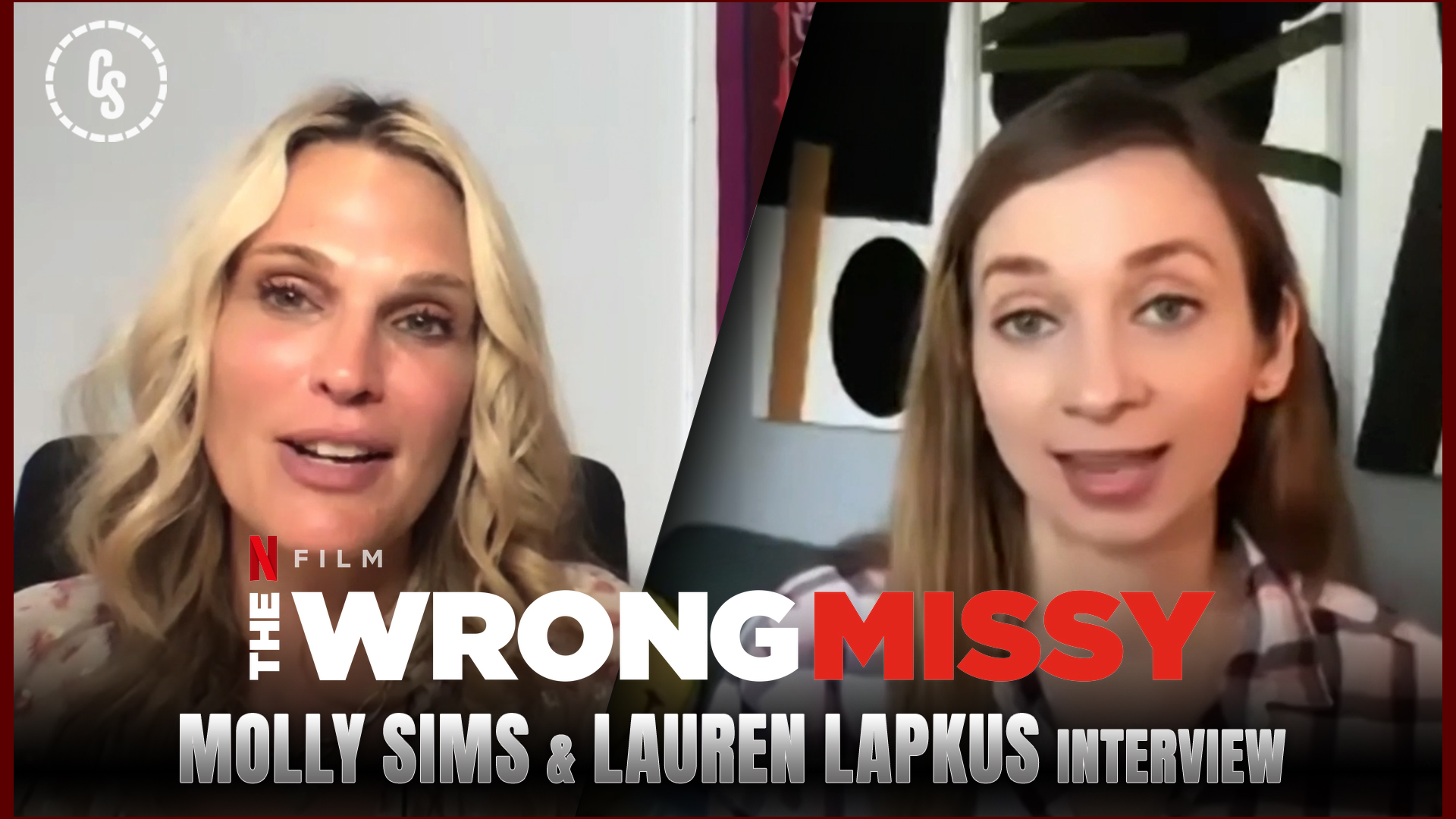 CS Video: The Wrong Missy Interviews With Molly Sims & Lauren Lapkus!