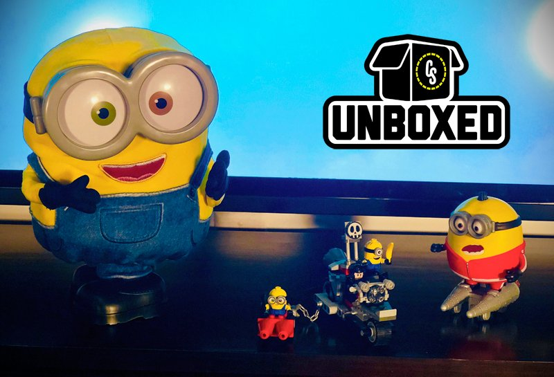 CS Unboxed: Minions: The Rise of Gru Toys