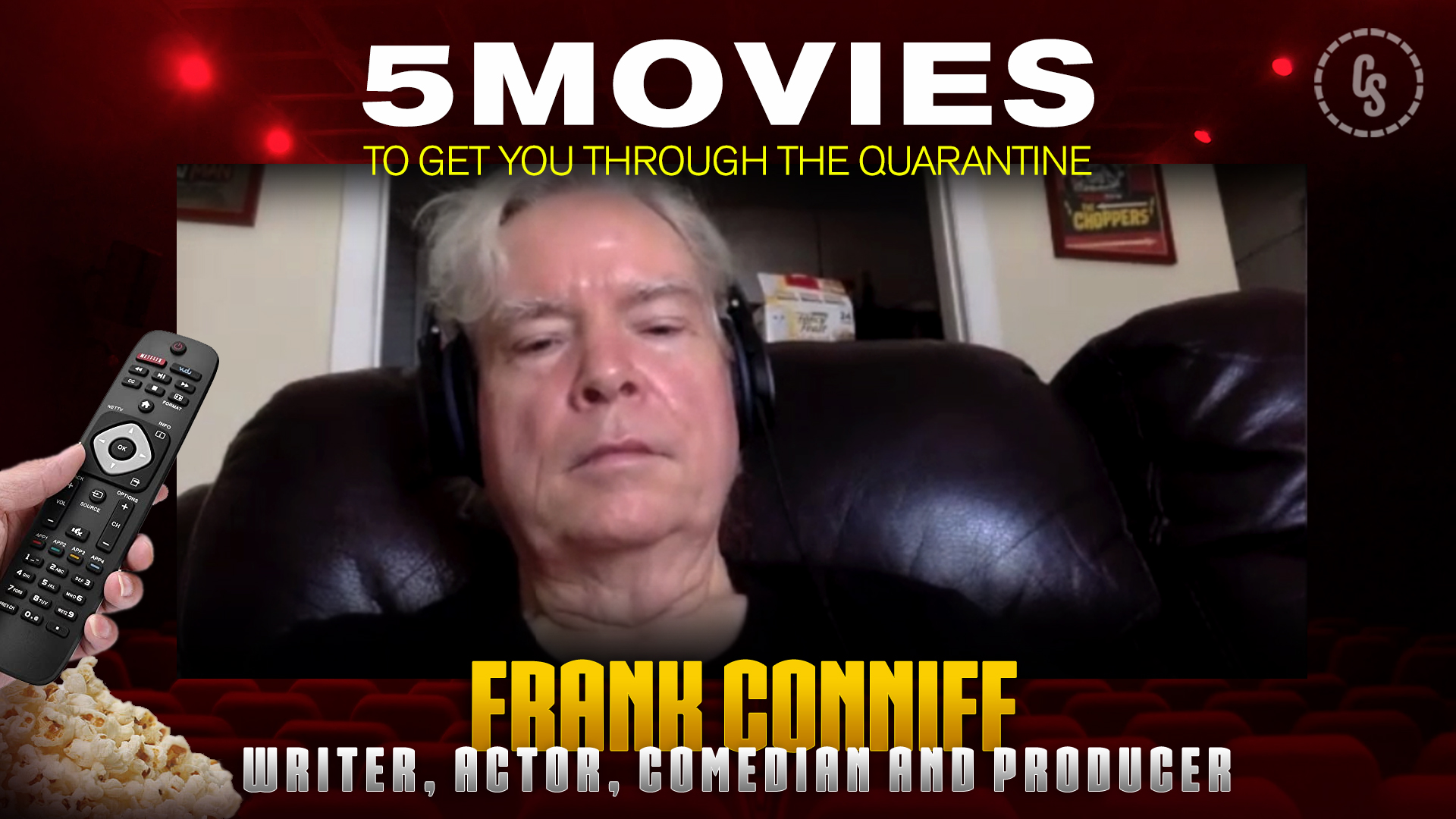 CS Video: TV's Frank on His 5 Favorite Quarantine Movies