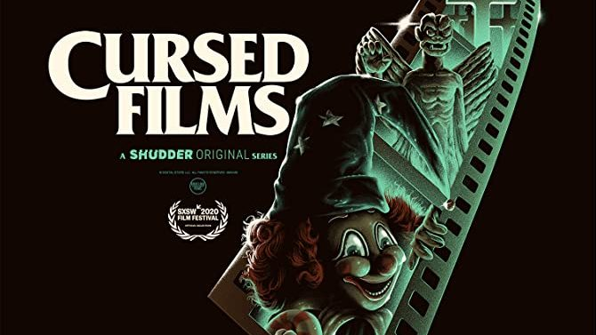 Docuseries Cursed Films Renewed For a Second Season at Shudder